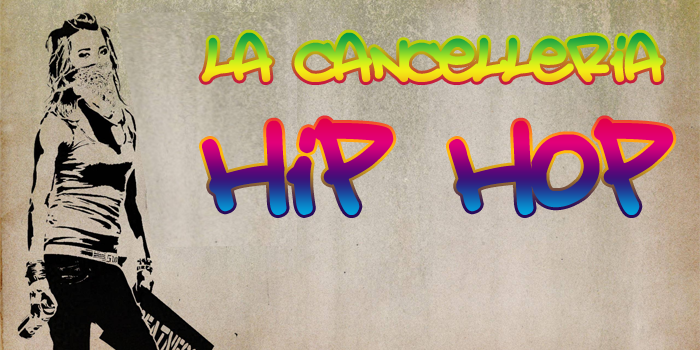cancelleria hip hop